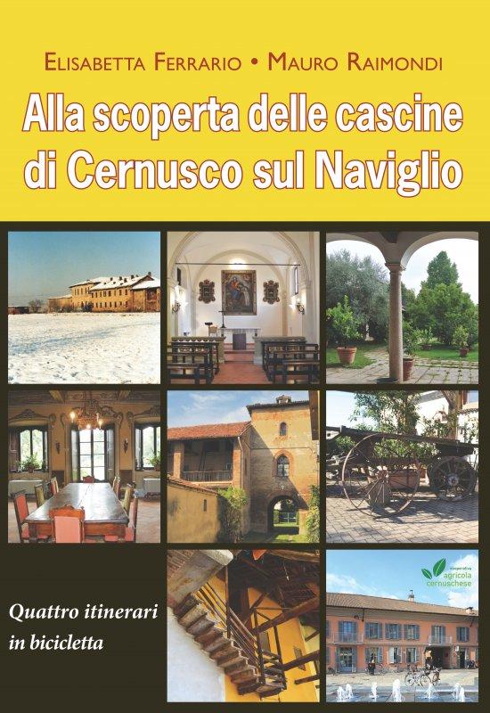 Alla scoperta delle cascine di Cernusco sul Naviglio