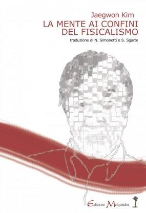 La mente ai confini del fisicalismo