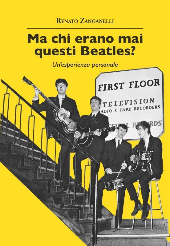 Ma chi erano mai questi Beatles?