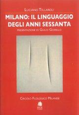 Milano: il linguaggio degli anni Sessanta