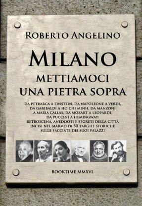 Milano. Mettiamoci una pietra sopra