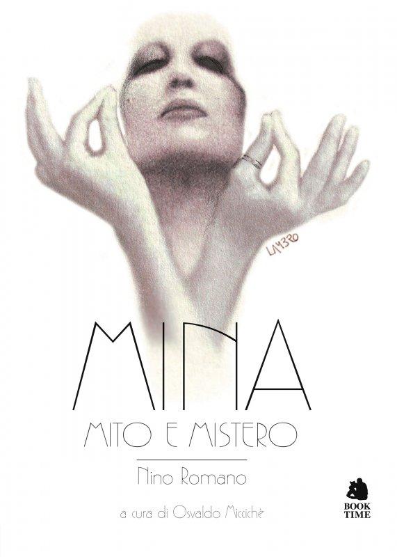Mina. Mito e mistero