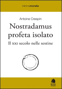 Nostradamus profeta isolato