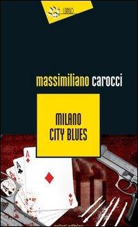 Milano City Blues