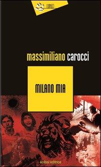 Milano mia