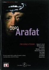 Dopo Arafat