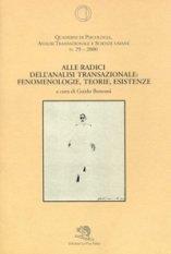 Alle radici dell'Analisi Transazionale: fenomenologie, teorie, esistenze