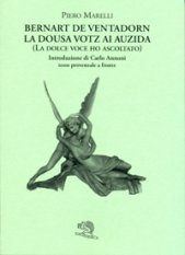 Bernart De Ventadorn - La Dousa Votz ai Auiza
