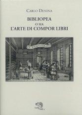 Bibliopea o sia l'arte di compor libri