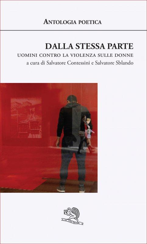 Dalla stessa parte - Uomini contro la violenza sulle donne