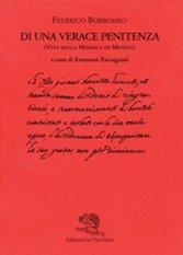 Di una verace penitenza (Vita della Monaca di Monza)