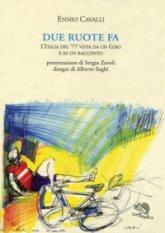 Due ruote fa. L'Italia del '77 vista da un Giro e in un racconto