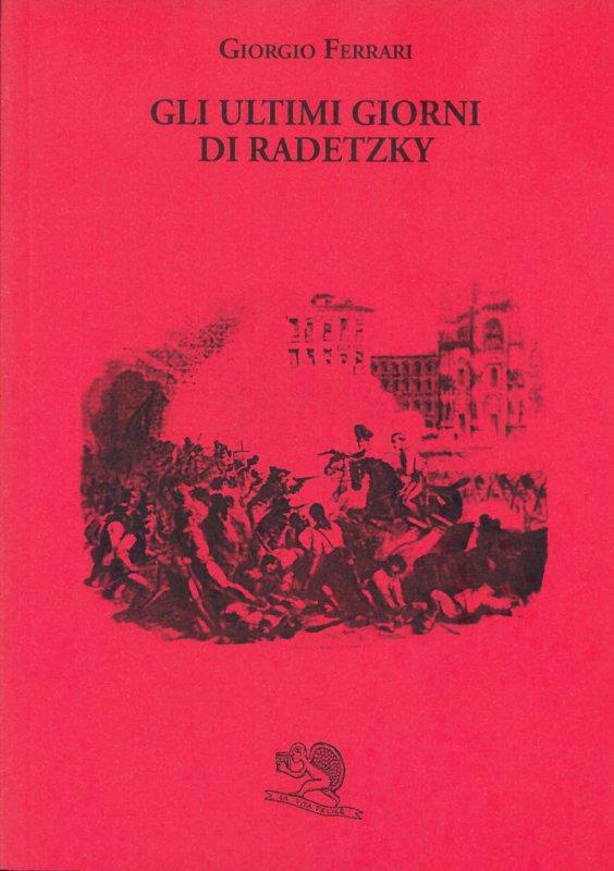 Gli ultimi giorni  di Radetzky