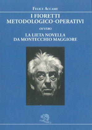I fioretti metodologico-operativi