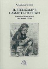 Il bibliomane - L'amante dei libri