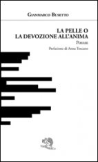 La pelle o la devozione all'anima