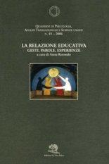 La relazione educativa. Gesti, parole, esperienze