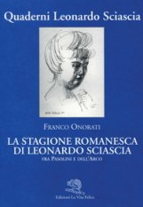 La stagione romanesca di Leonardo Sciascia