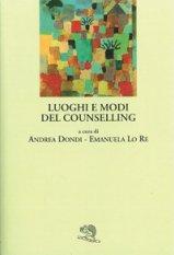 Luoghi e modi del counselling