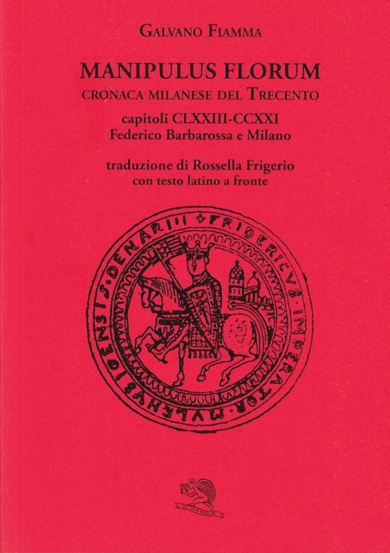 MANIPULUS FLORUM. Cronaca milanese del Trecento