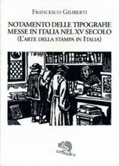 Notamento delle tipografie messe in Italia nel XV secolo