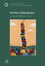 Physis e resilienza
