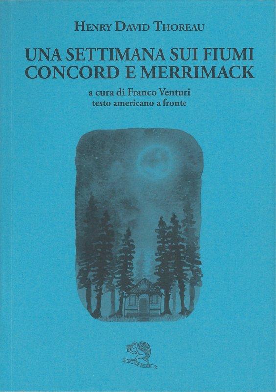 Una settimana sui fiumi Concord e Merrimack