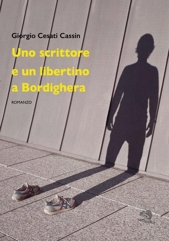 Uno scrittore e un libertino a Bordighera