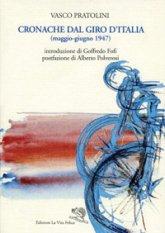 Cronache dal Giro d'Italia (maggio-giugno 1947)