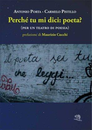 Perché tu mi dici: poeta?