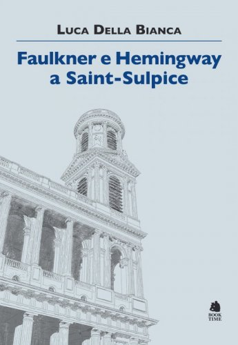 Faulkner e Hemingway a Saint-Sulpice