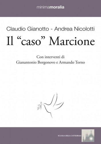 """Il """"caso"""" Marcione"""