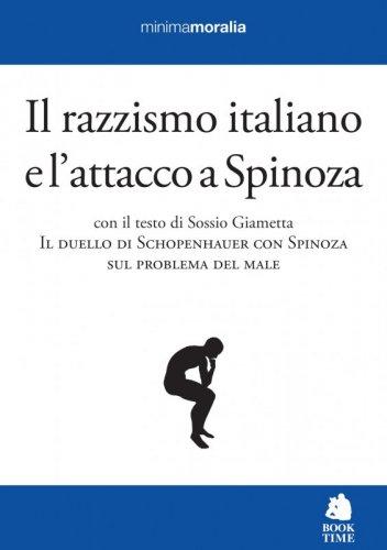 Il razzismo italiano e l'attacco a Spinoza