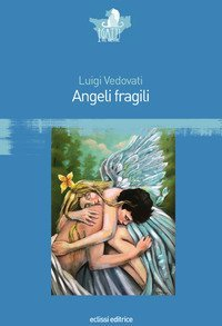 Angeli fragili
