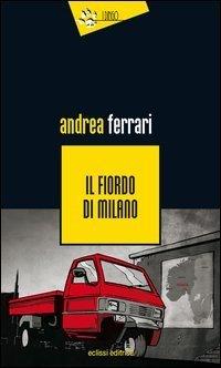 Il fiordo di Milano