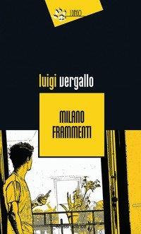 Milano frammenti