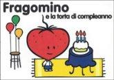 Fragomino e la torta di compleanno