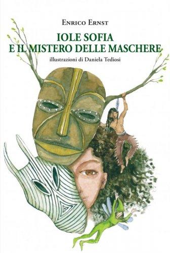 Iole Sofia e il mistero delle maschere