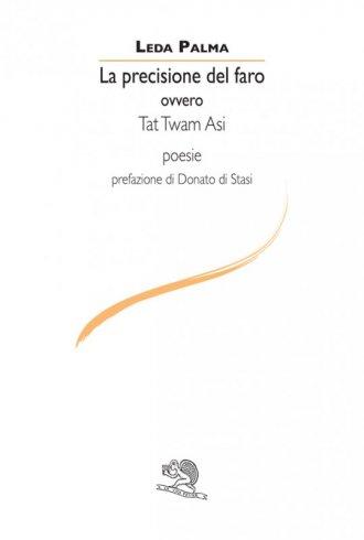 La precisione del faro ovvero Tat Twam Asi
