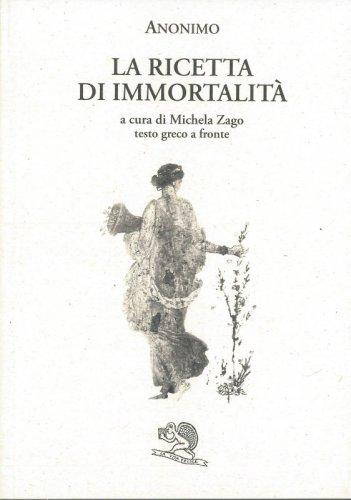 La ricetta di immortalità