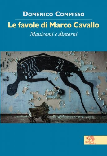 Le favole di Marco Cavallo