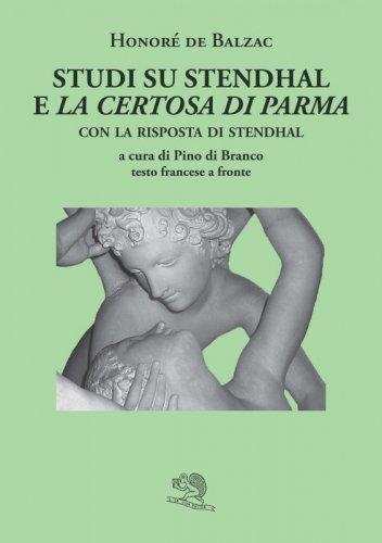 Studi su Stendhal e La Certosa di Parma