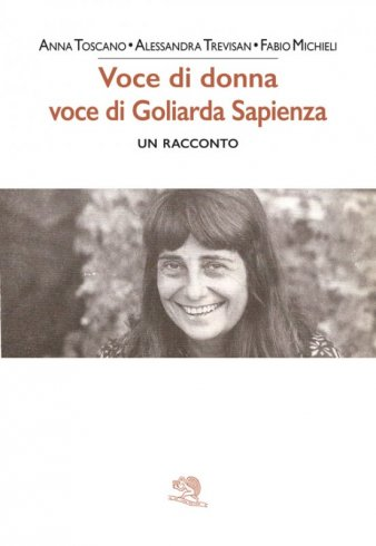 Voce di donna, voce di Goliarda Sapienza