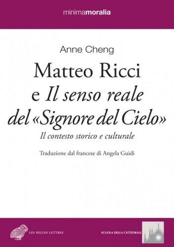 Matteo Ricci e Il senso reale del «Signore del Cielo»